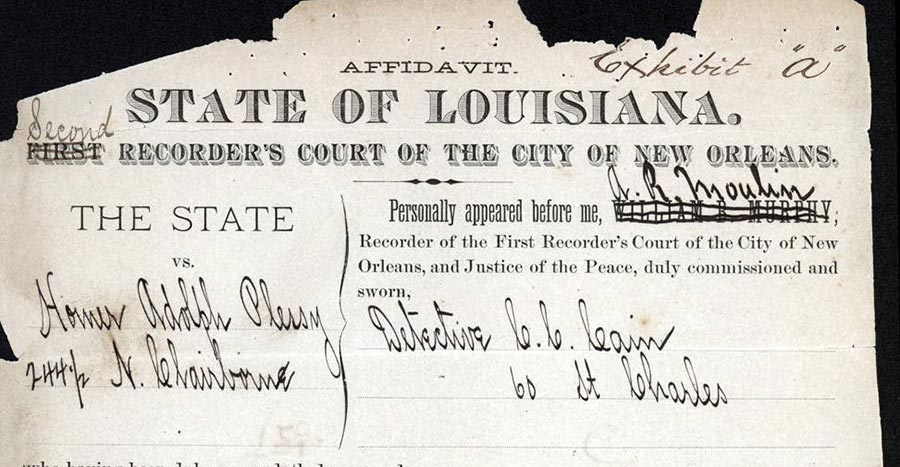 Affidavit for Homer Plessy's arrest, June 7, 1892 (Historical Archives of the Louisiana Supreme Court/University of New Orleans)